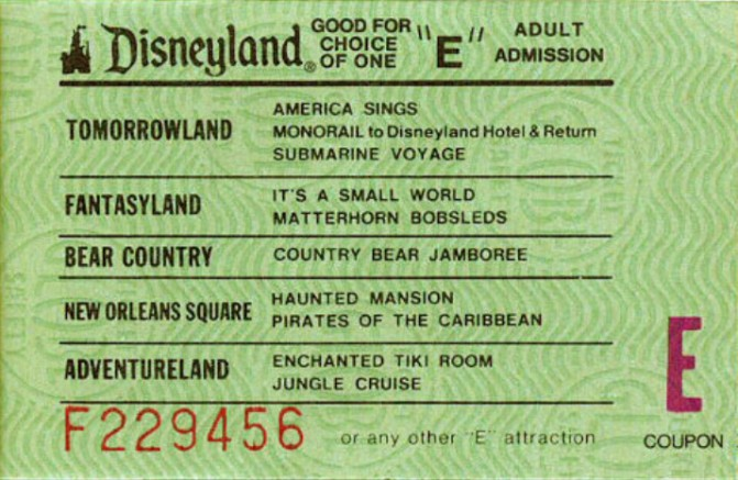 "An ""E"" ticket for Disneyland attractions in 1975."